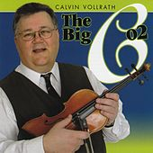The Big C 02 by Calvin Vollrath
