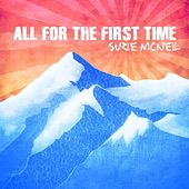 All For The First Time by Suzie McNeil