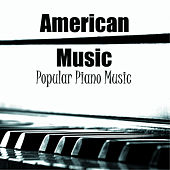 Play & Download American Music - Popular Piano Music by Music-Themes | Napster