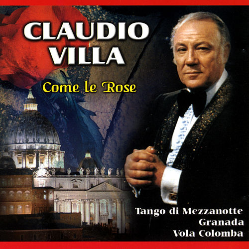 Play & Download Come le rose by Claudio Villa | Napster