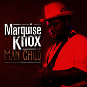 Man Child by Marquise Knox