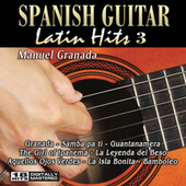 Play & Download Spanish Guitar Latin Hits 3 by Manuel Granada | Napster