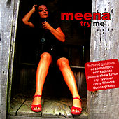 Play & Download Try Me by Meena | Napster