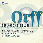 Play & Download Carl Orff: Der Mond / Die Kluge by Various Artists | Napster