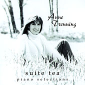 Play & Download Suite Tea by Anne Trenning | Napster