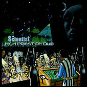 Play & Download High Priest Of Dub by Scientist | Napster