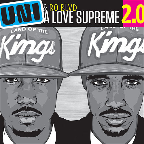 Play & Download A Love Supreme 2.0 by U-N-I | Napster