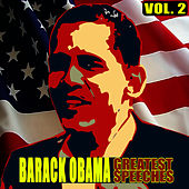 Play & Download The Greatest Speeches Vol. 2 by Barack Obama | Napster