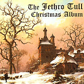 Play & Download The Jethro Tull Christmas Album by Jethro Tull | Napster
