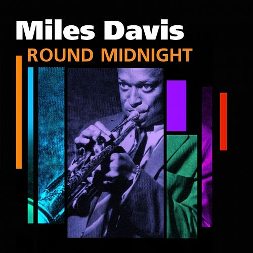 Play & Download Round Midnight by Miles Davis | Napster