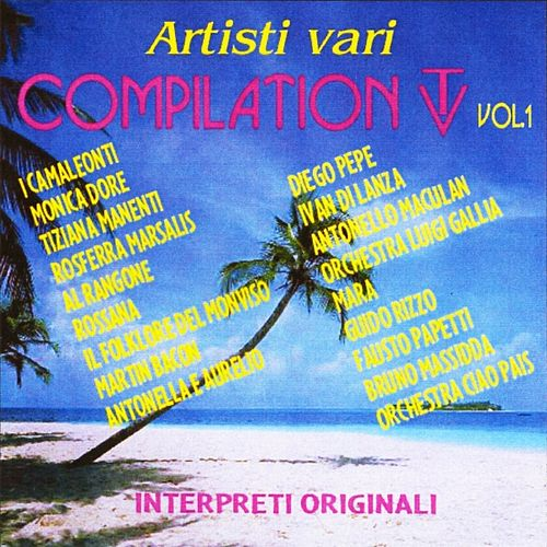 Play & Download Compilation TV, vol. 1 by Various Artists | Napster