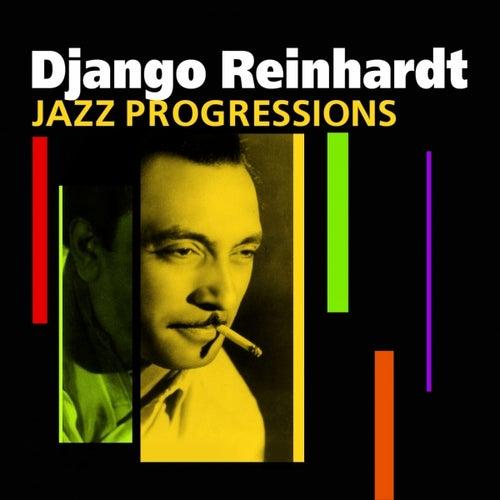Play & Download Jazz Progressions by Django Reinhardt | Napster