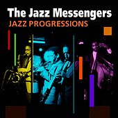 Play & Download Jazz Progressions by Jazz Messengers | Napster