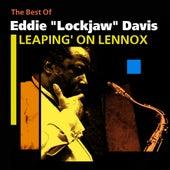 Leaping' On Lennox (The Best Of) by Eddie Lockjaw Davis
