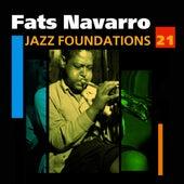 Jazz Foundations Vol. 21 by Fats Navarro