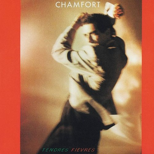 Play & Download Tendres fièvres by Alain Chamfort | Napster
