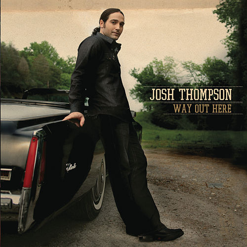 Way Out Here von Josh Thompson
