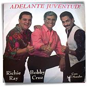 Play & Download Adelante Juventud by Richie Ray | Napster