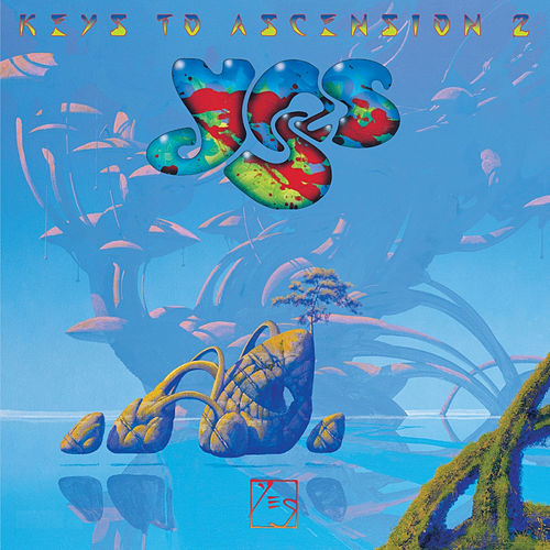 Play & Download Keys To Ascension 2 by Yes | Napster