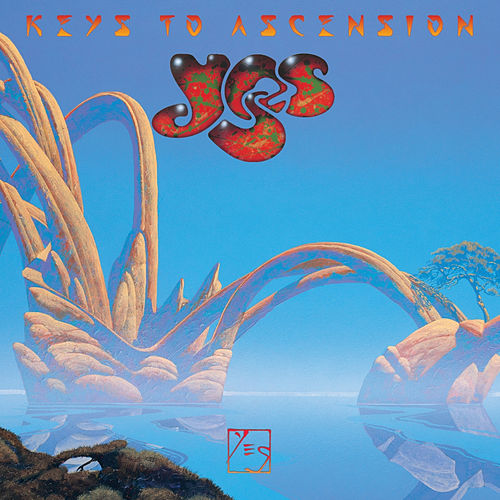 Play & Download Keys To Ascension by Yes | Napster