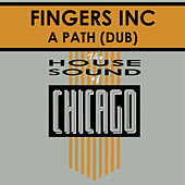 Play & Download A Path (Dub) by Fingers INC | Napster