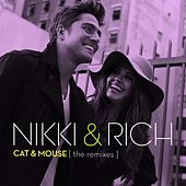 Cat & Mouse by Nikki & Rich