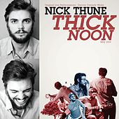Thick Noon by Nick Thune