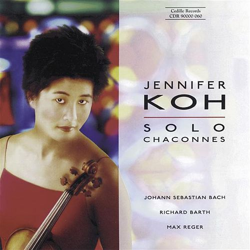 Bach / Barth / Reger: Violin Music by Jennifer Koh
