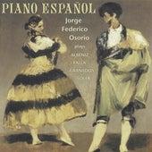 Albeniz / Soler / De Falla / Granados: Piano Espanol by Jorge Federico Osorio