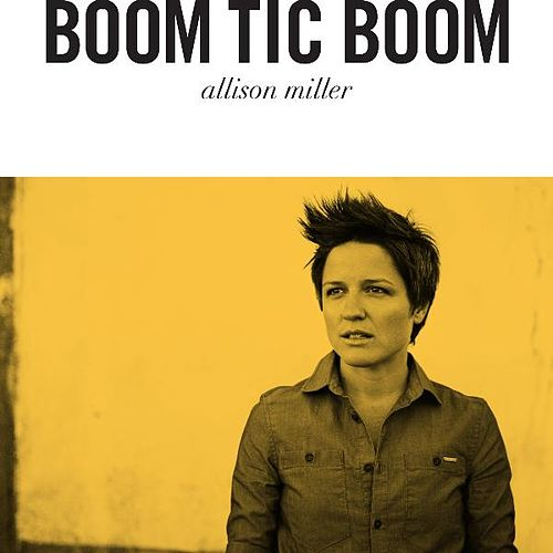 Boom Tic Boom by Allison Miller