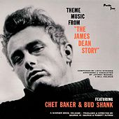 Play & Download Theme Music From The James Dean Story by Chet Baker | Napster