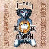 Play & Download J-Tull Dot Com by Jethro Tull | Napster