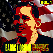 Play & Download The Greatest Speeches Vol. 1 by Barack Obama | Napster