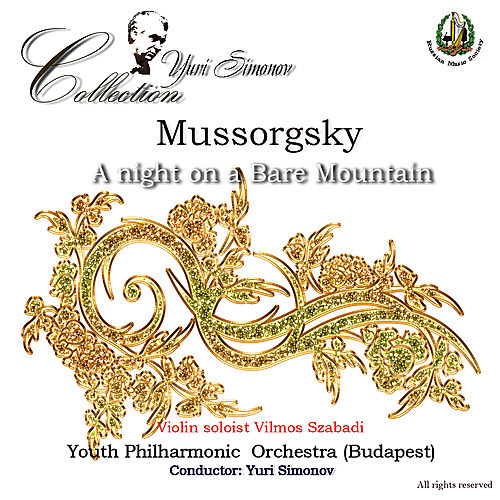 Play & Download Mussorgsky: A Night on a Bare Mountain by Budapest Youth Philharmonic Orchestra | Napster