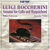 Play & Download Boccherini: Sonatas for Cello and Harpsichord by Mikael Ericsson | Napster