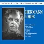 Dokumente einer Sängerkarriere - Hermann Uhde by Hermann Uhde