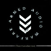 Armed Audio Warfare (Remastered) by Meat Beat Manifesto
