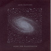 Play & Download Music for Planetarium by Jack Dangers | Napster