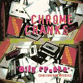 Play & Download Oily Cranks by The Chrome Cranks | Napster