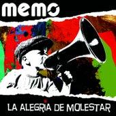 La Alegria De Molestar by Memo