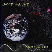 Play & Download Sines of Life  ( Volume 2 ) by David  Wright | Napster