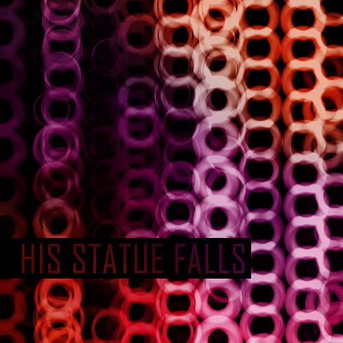 Play & Download Collisions by His Statue Falls | Napster