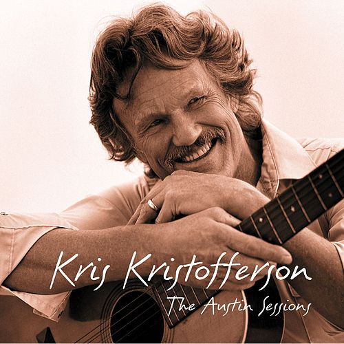 Play & Download The Austin Sessions by Kris Kristofferson | Napster