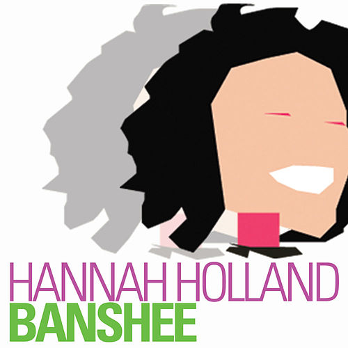 Play & Download Banshee by Hannah Holland | Napster