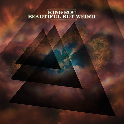 Play & Download Beautiful But Weird by King Roc | Napster