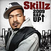 Play & Download 2009 Rap Up by Skillz | Napster