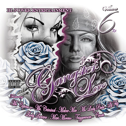 Play & Download Gangster Love 6 by Various Artists | Napster