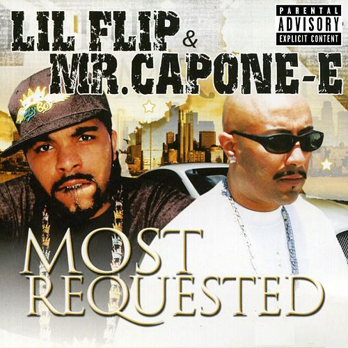 Play & Download Most Requested by Lil' Flip | Napster
