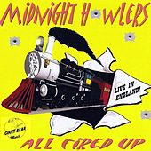 Play & Download All Fired Up (Live) by Midnight Howlers | Napster