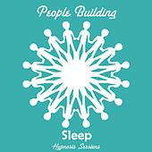 Play & Download Sleep by People Building | Napster